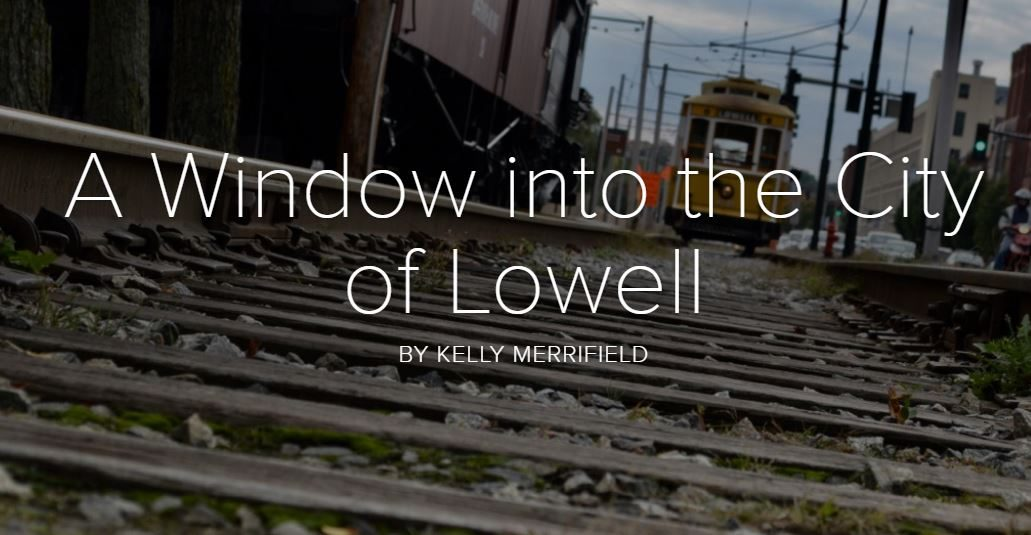 A Window Into the City of Lowell
