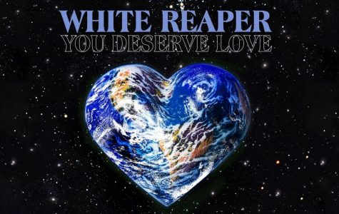 White Reaper: You Deserve Love Hits the Mark